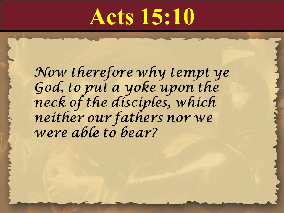 Acts 15:27-28 27 We have sent therefore Judas and Silas, who shall also tell you the same things by mouth.