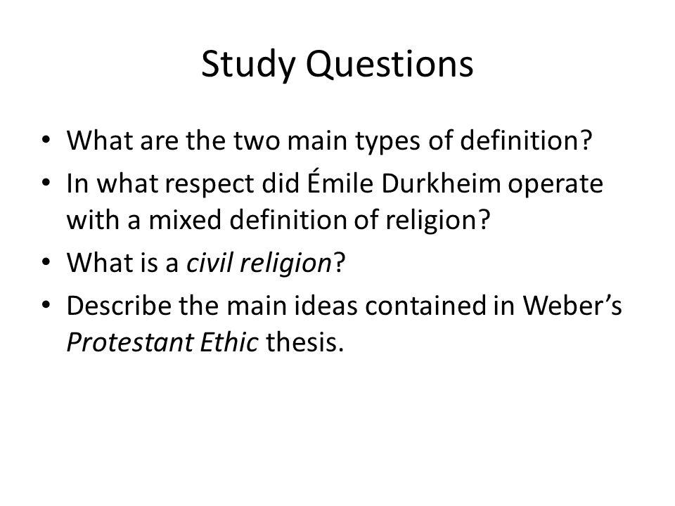 Study Questions What are the two main types of definition.