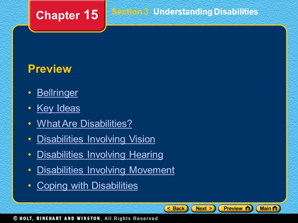 Preview Bellringer Key Ideas What Are Disabilities? Disabilities Involving Vision Disabilities Involving Hearing Disabilities Involving Movement Copin