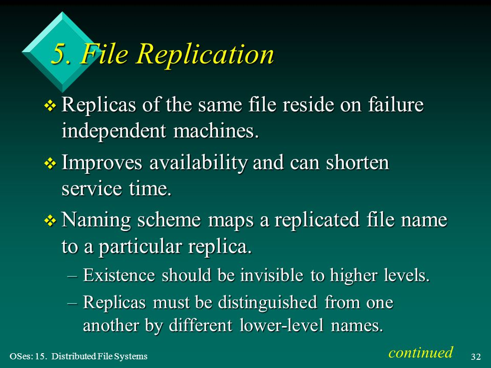 OSes: 15. Distributed File Systems 32 5.