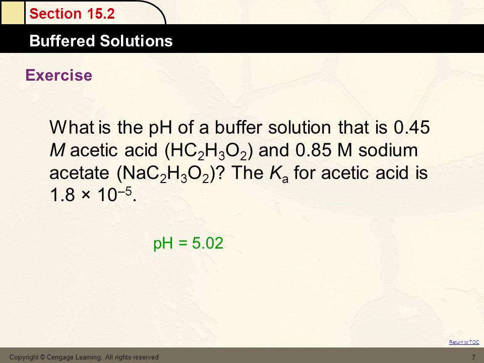 Section 15.5 Acid–Base Indicators Return to TOC Copyright © Cengage Learning.