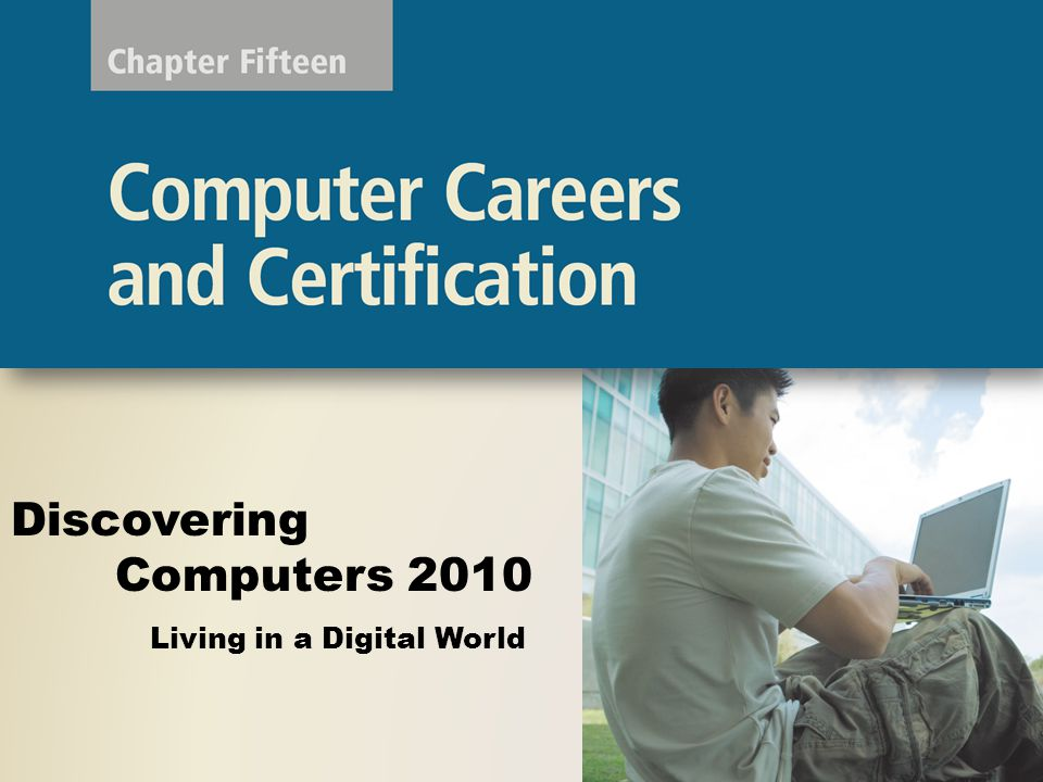 Certification Certifications are typically taken on a computer at a testing center With computerized adaptive testing (CAT), the tests analyze a person's responses while taking the test Discovering Computers 2010: Living in a Digital World Chapter 15 32 Page 803 Figure 15-19