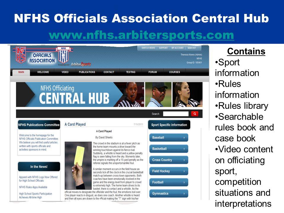 NFHS Officials Association Central Hub www.nfhs.arbitersports.com www.nfhs.arbitersports.com