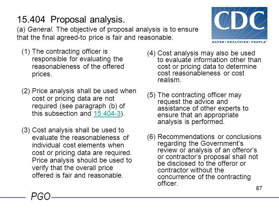 86 15.403-4 (b) (c) If cost or pricing data are requested and submitted by an offeror, but an exception is later found to apply, the data must not be
