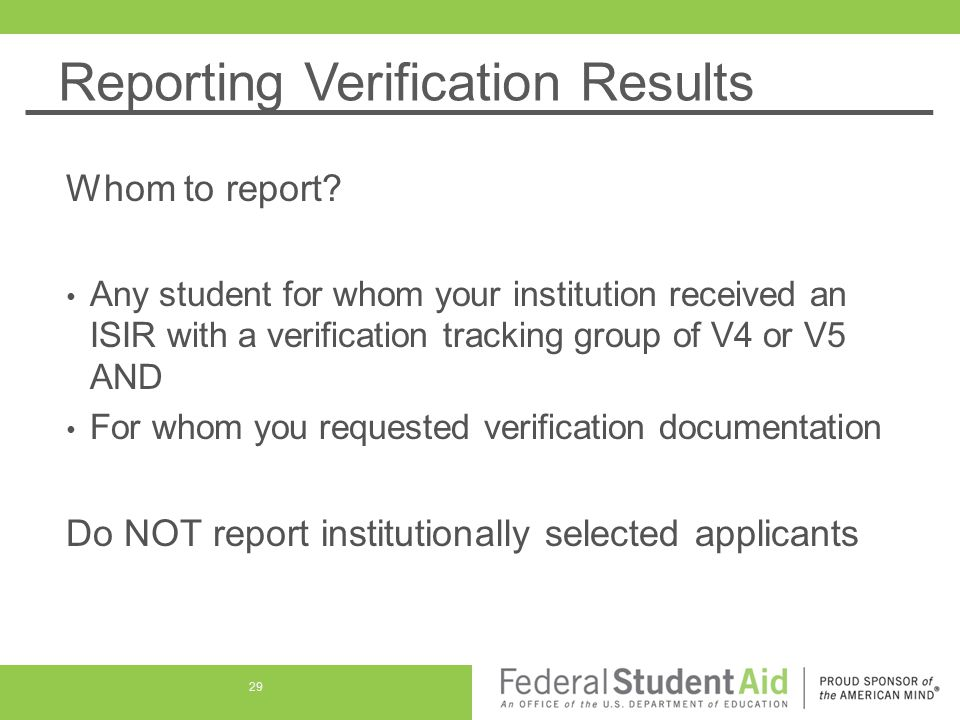 Reporting Verification Results Whom to report.