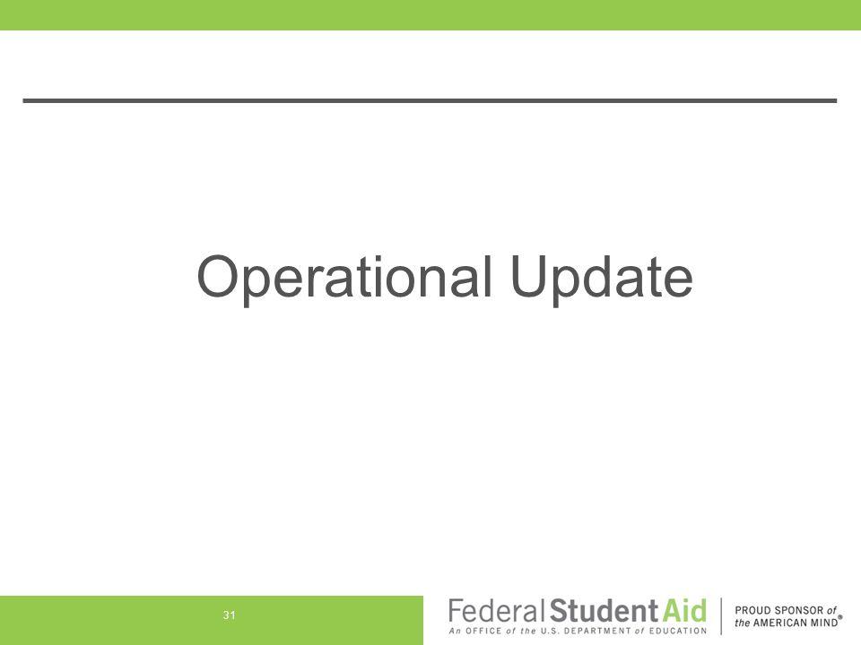 Operational Update 31
