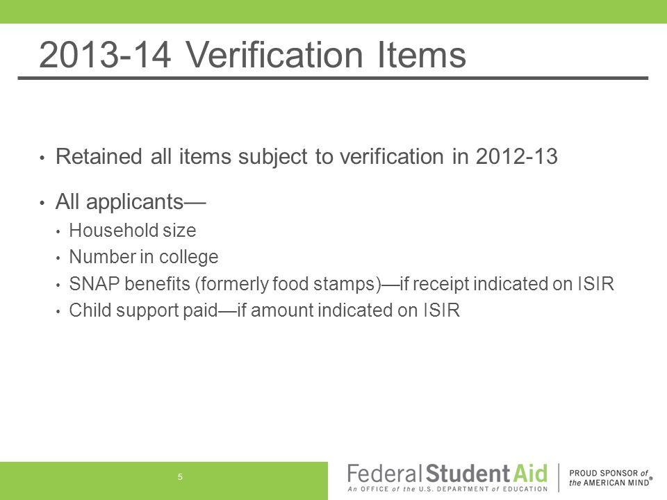 2013-14 Verification Items Tax filers— Adjusted gross income U.S.