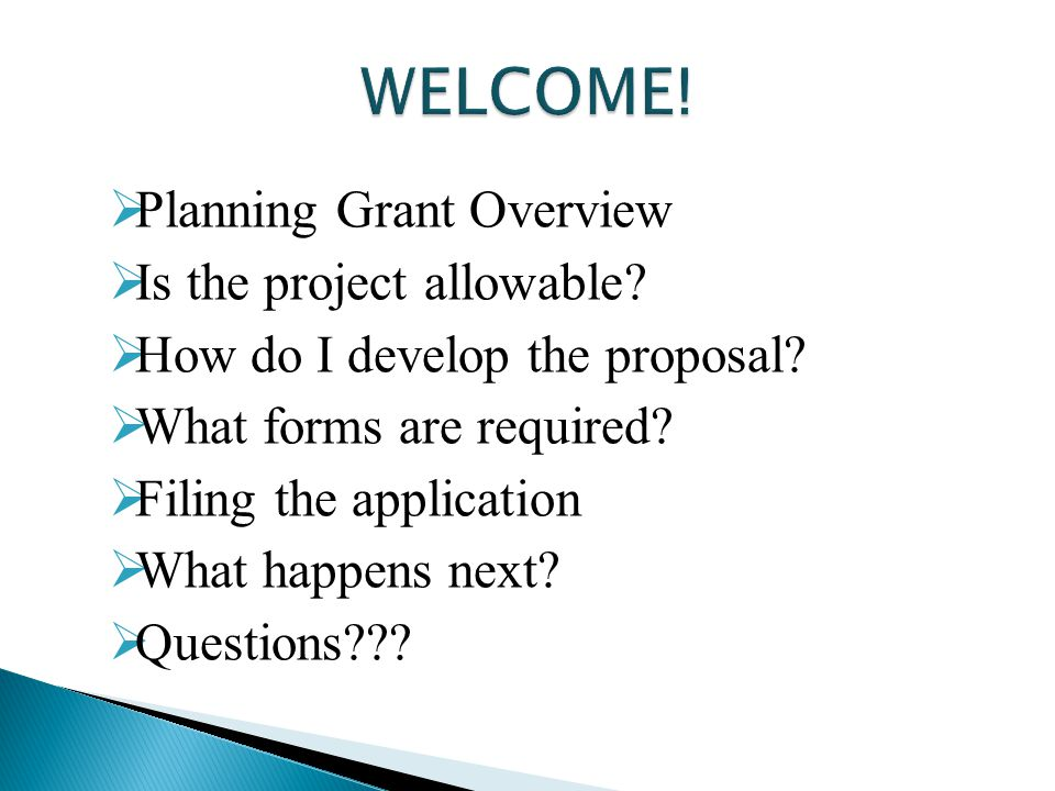  Planning Grant Overview  Is the project allowable.