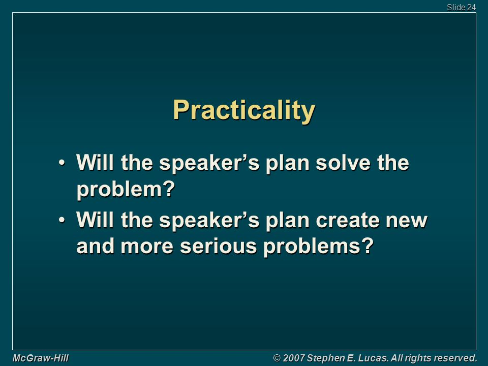 Slide 24 McGraw-Hill © 2007 Stephen E. Lucas. All rights reserved.