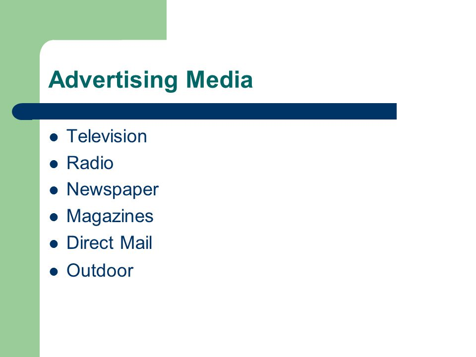 Advertising Media Television Radio Newspaper Magazines Direct Mail Outdoor