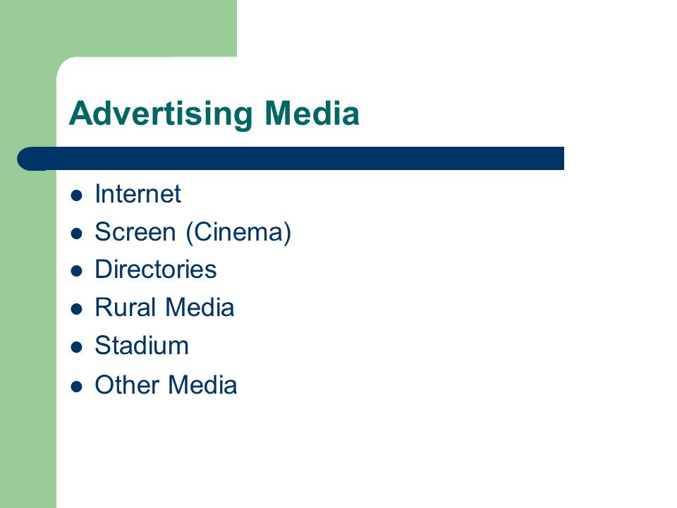Advertising Media Internet Screen (Cinema) Directories Rural Media Stadium Other Media
