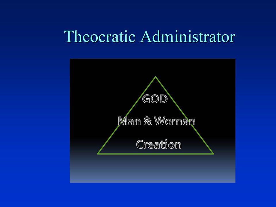 Theocratic Administrator
