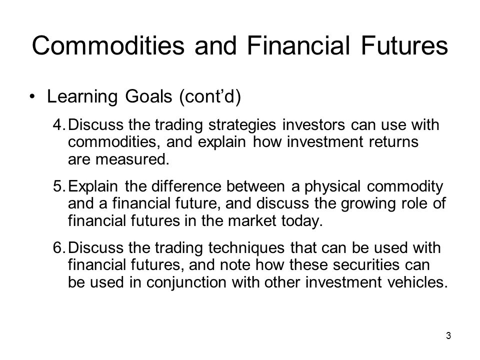 14 Table 15.3 Major Classes of Commodities