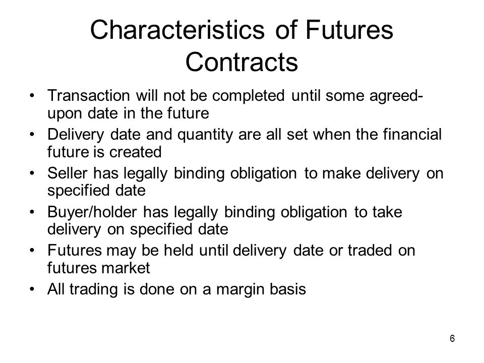 7 Advantages of Using Futures Contracts Potential for very high returns Margin buying allows use of leverage –Leverage: the ability to obtain a given equity position at a reduced capital investment, thereby magnifying total return Allows producers to hedge prices –Don't have to sell crops at harvest time when prices are often low Commodities can provide an inflation hedge