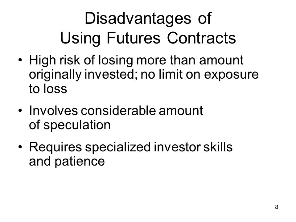 9 Options versus Futures Contracts Options Right to buy Strike price specified in option contract Loss limited to price paid for option Futures Obligation to buy Delivery price set by supply and demand No limit on potential loss