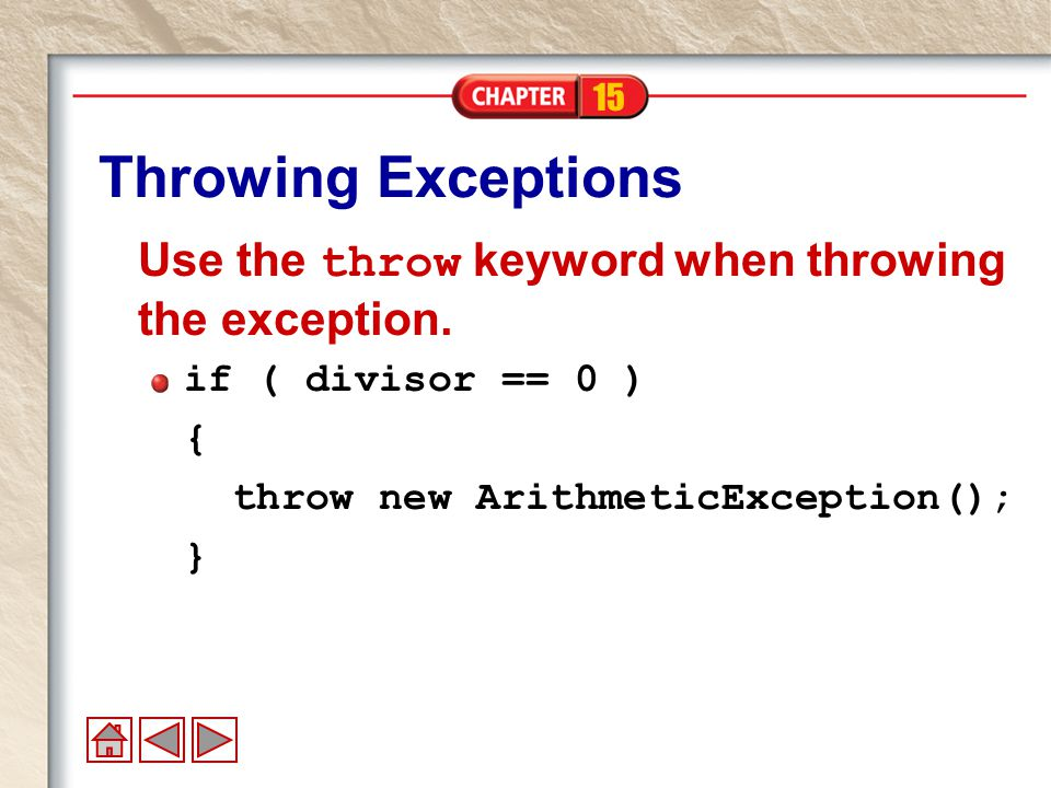 15 Exception Classifications All exceptions ultimately derive from Throwable class, which is divided into Error and Exception subclasses Error exceptions are thrown by Java system internal errors (e.g., out of memory ).