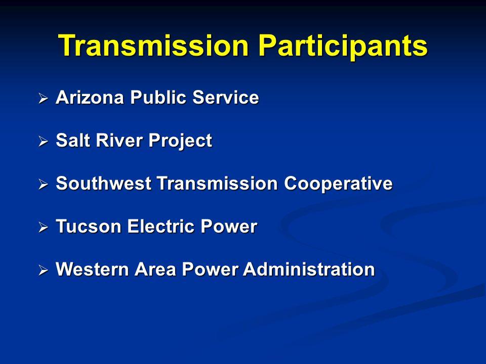  Arizona Public Service  Salt River Project  Southwest Transmission Cooperative  Tucson Electric Power  Western Area Power Administration Transmi