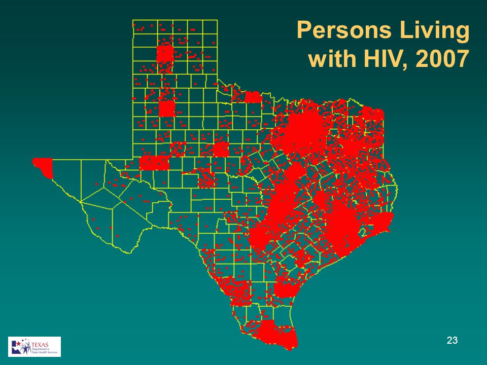 23 Persons Living with HIV, 2007