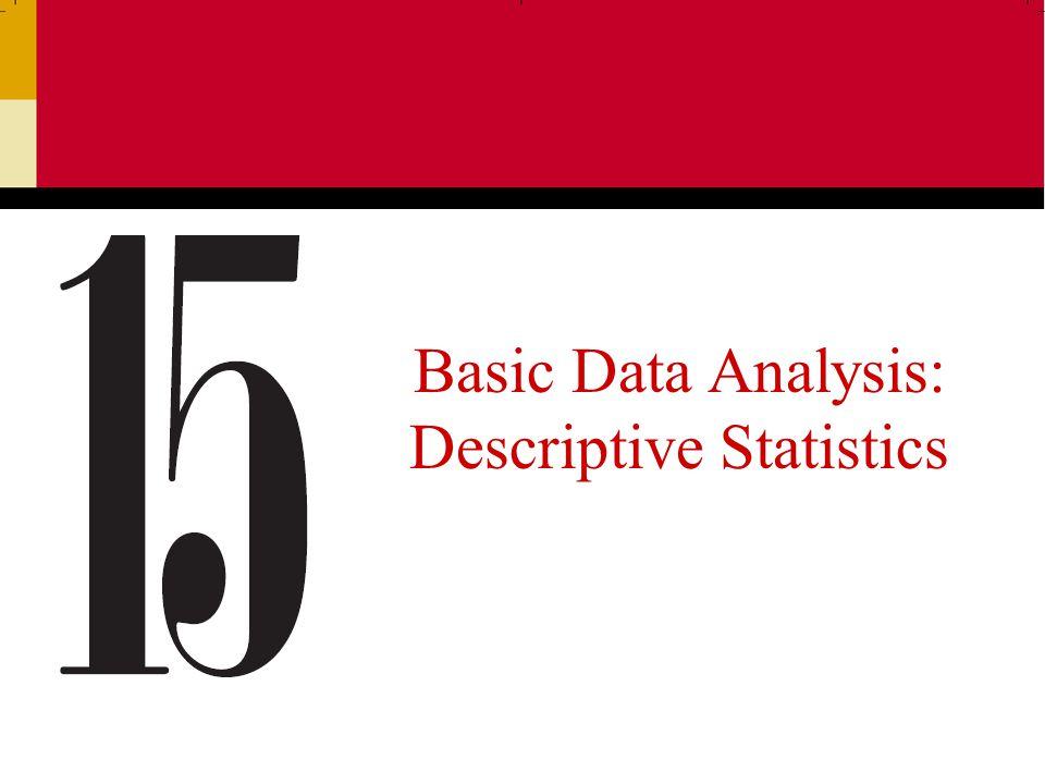 Basic Data Analysis: Descriptive Statistics