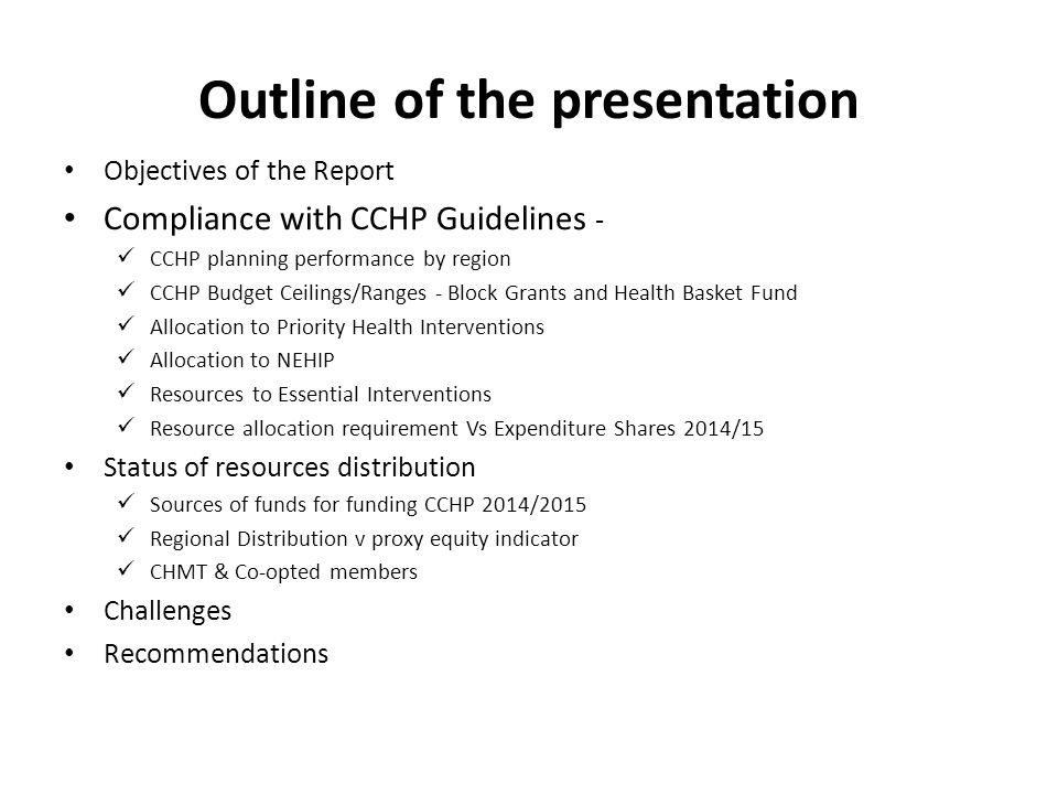 Objectives of the Summary & Analysis of Plans To check compliance with national guidelines on planning and reporting Findings indicate compliance To verify that planned activities address the councils' identified priority health problems To generate findings to be used by management and other stakeholders for decision making and actions A number of findings that can be acted on To identify weak LGAs and RHMTs for further technical assistance to improve their CCHPs Weakest LGAs have been identified for further support