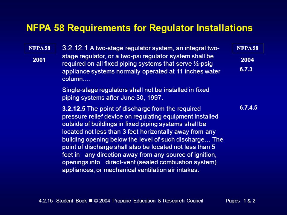 4.2.15 Student Book © 2004 Propane Education & Research CouncilPage 9 Identifying Regulator System Installations Figure 9.