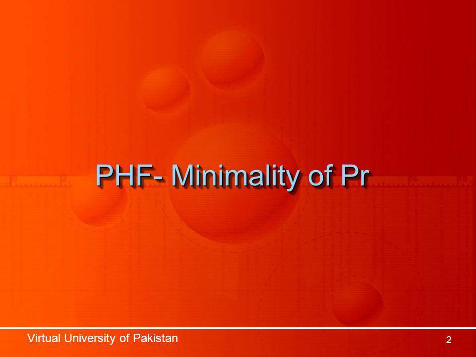 Virtual University of Pakistan 2 PHF- Minimality of Pr