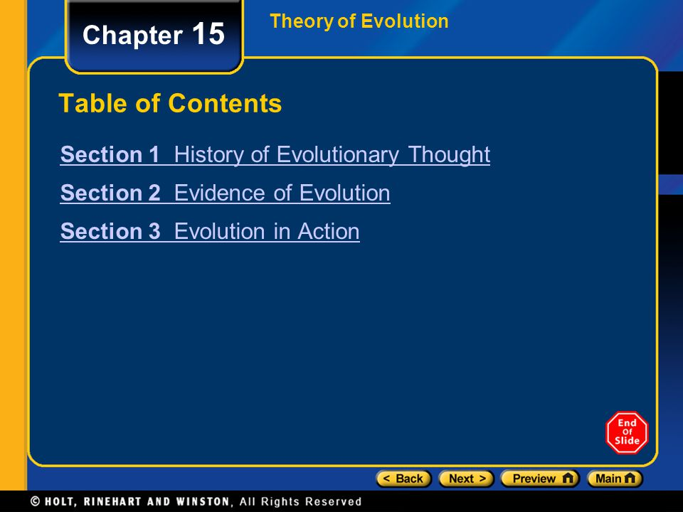 Theory of Evolution Chapter 15 Table of Contents Section 1 History of Evolutionary Thought Section 2 Evidence of Evolution Section 3 Evolution in Acti