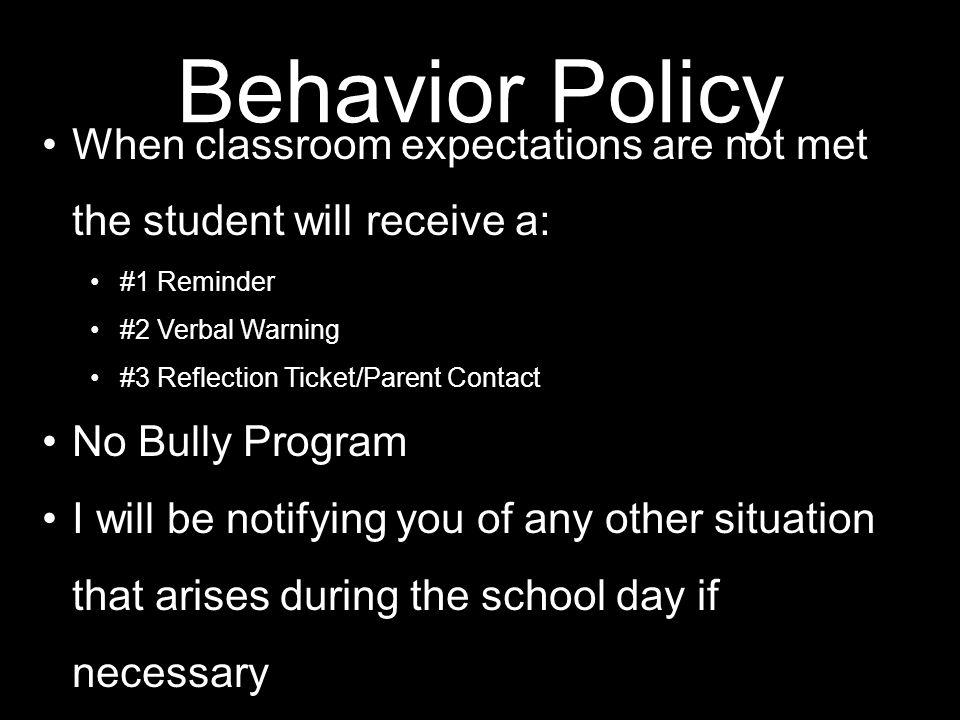 Classroom Rules 1.Listen when the speaker is talking 2.
