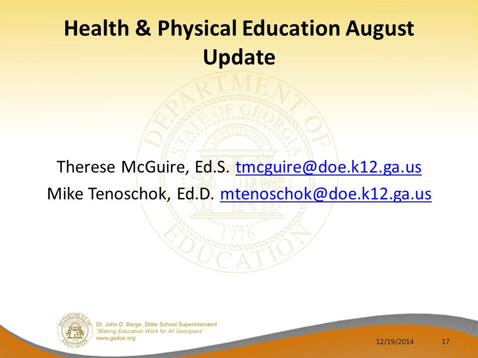 Health & Physical Education August Update Therese McGuire, Ed.S.