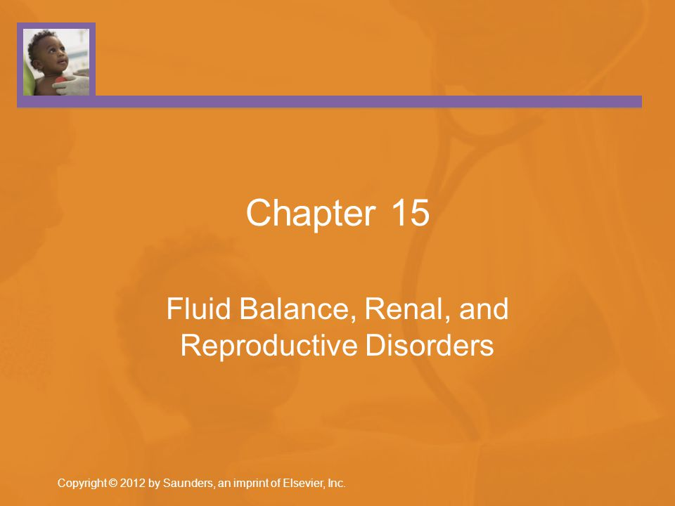 Fluid Imbalance Dehydration: Infants Subject to greater evaporation of water from skin Rapid respirations increase fluid loss When diarrhea is present, additional fluid is lost Immature infant kidneys = poor water conservation Copyright © 2012 by Saunders, an imprint of Elsevier, Inc.15-2