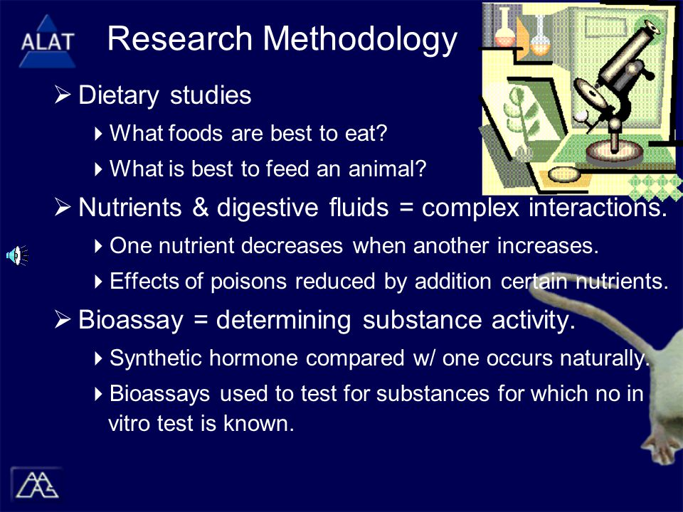 Research Methodology  Dietary studies  What foods are best to eat.