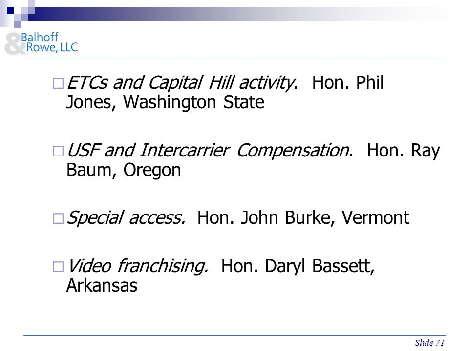 Slide 71  ETCs and Capital Hill activity.Hon.