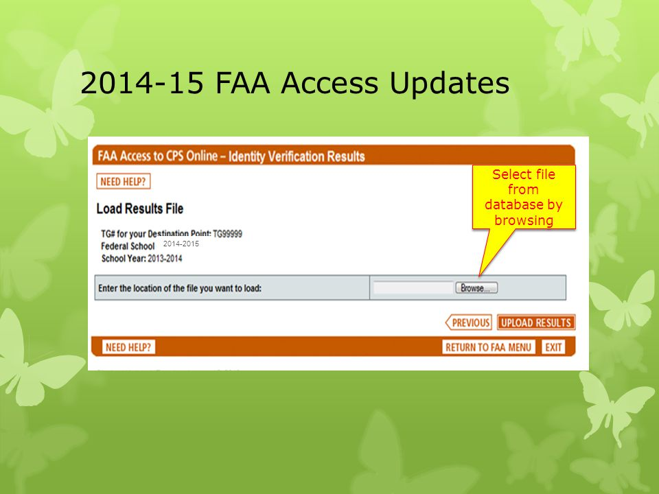 2014-15 FAA Access Updates Select file from database by browsing 2014-2015