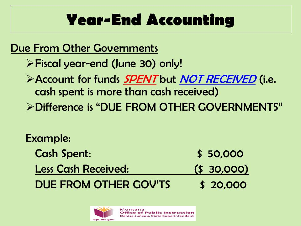 Due From Other Governments  Fiscal year-end (June 30) only.