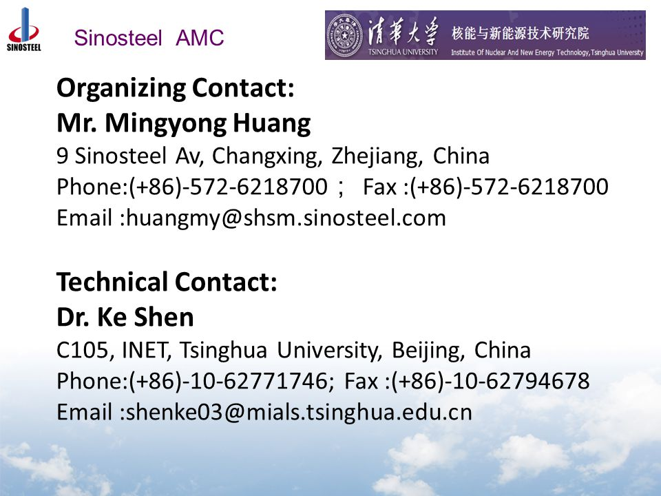 Sinosteel AMC Organizing Contact: Mr.