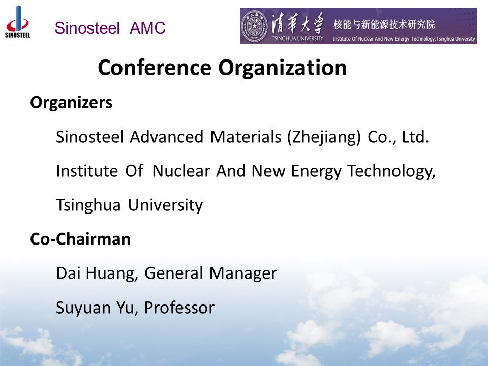 Sinosteel AMC Conference Organization Organizers Sinosteel Advanced Materials (Zhejiang) Co., Ltd.