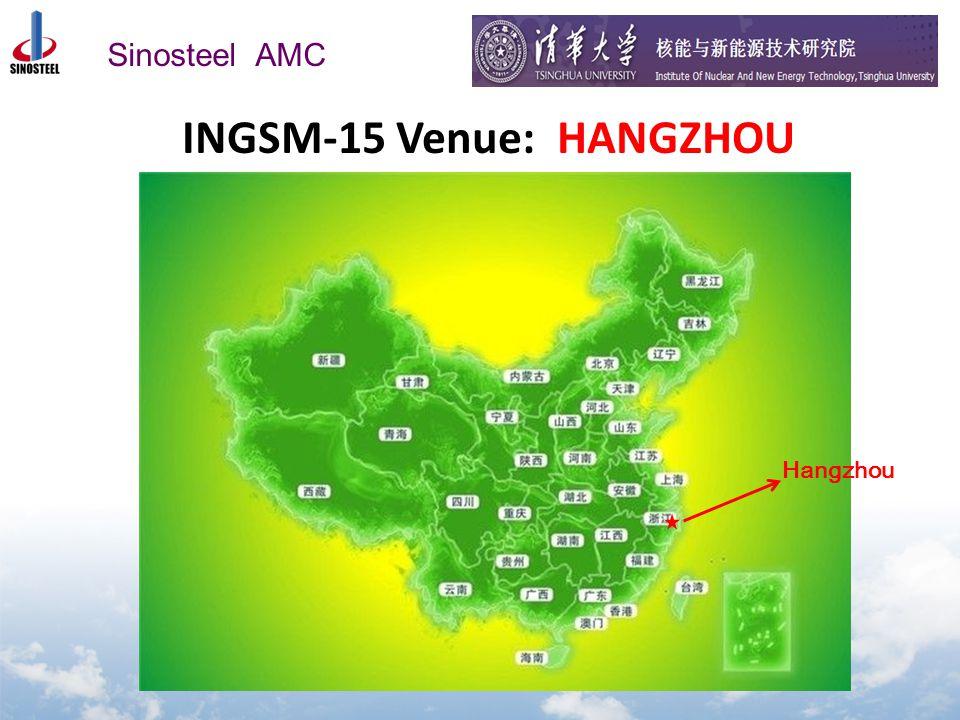 Sinosteel AMC Hangzhou INGSM-15 Venue: HANGZHOU