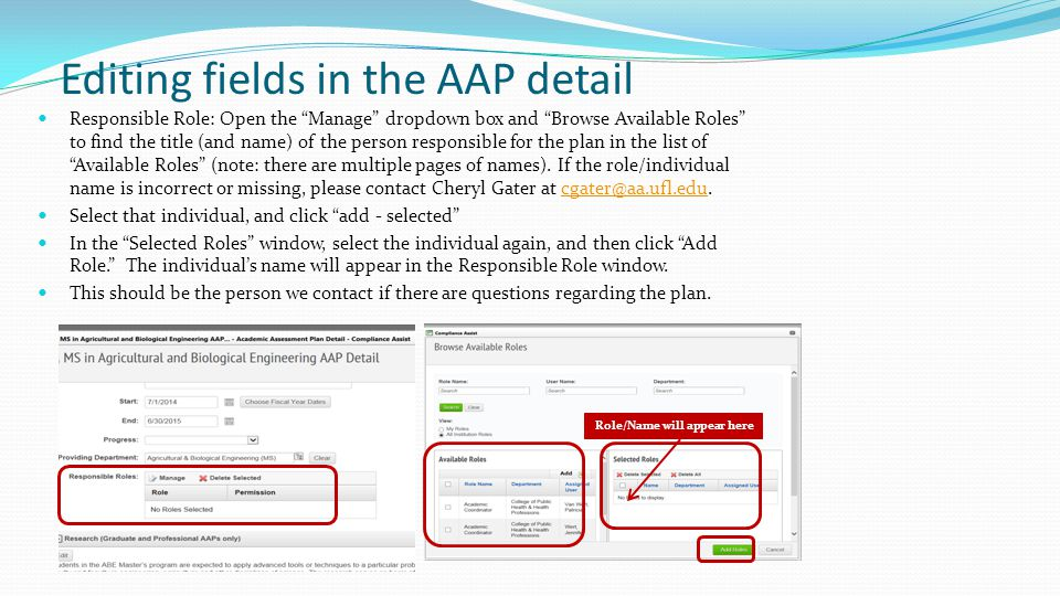 """Editing fields in the AAP detail Responsible Role: Open the """"Manage"""" dropdown box and """"Browse Available Roles"""" to find the title (and name) of the per"""