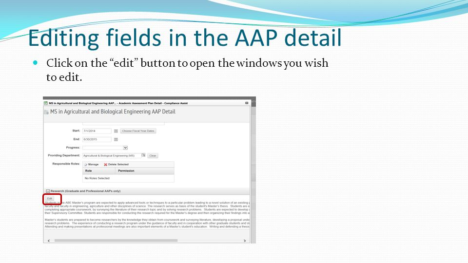 Editing fields in the AAP detail Click on the edit button to open the windows you wish to edit.