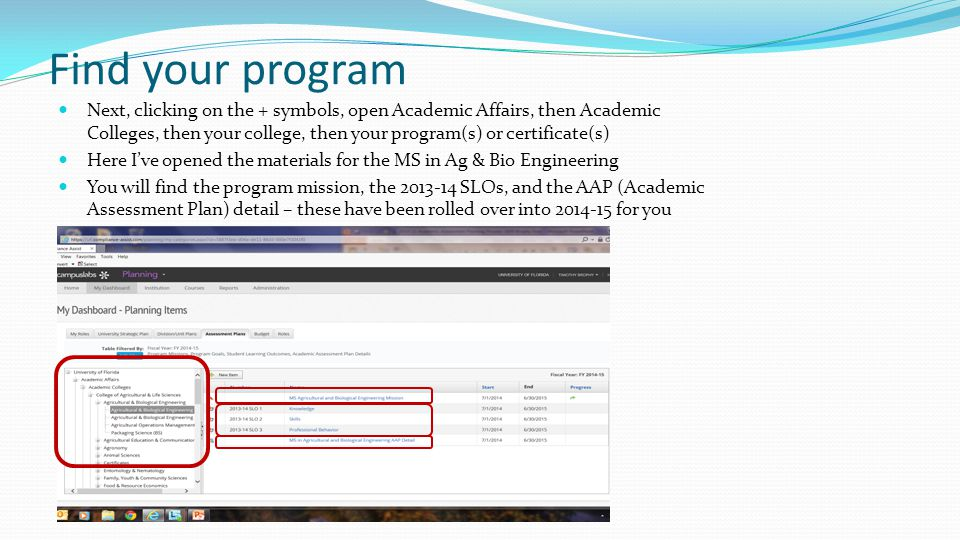 Find your program Next, clicking on the + symbols, open Academic Affairs, then Academic Colleges, then your college, then your program(s) or certifica