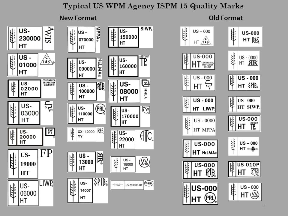 Typical US WPM Agency ISPM 15 Quality Marks New FormatOld Format 18