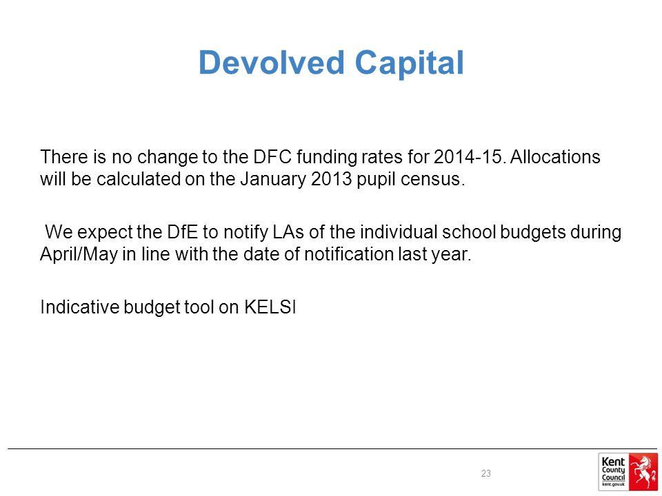 Devolved Capital There is no change to the DFC funding rates for