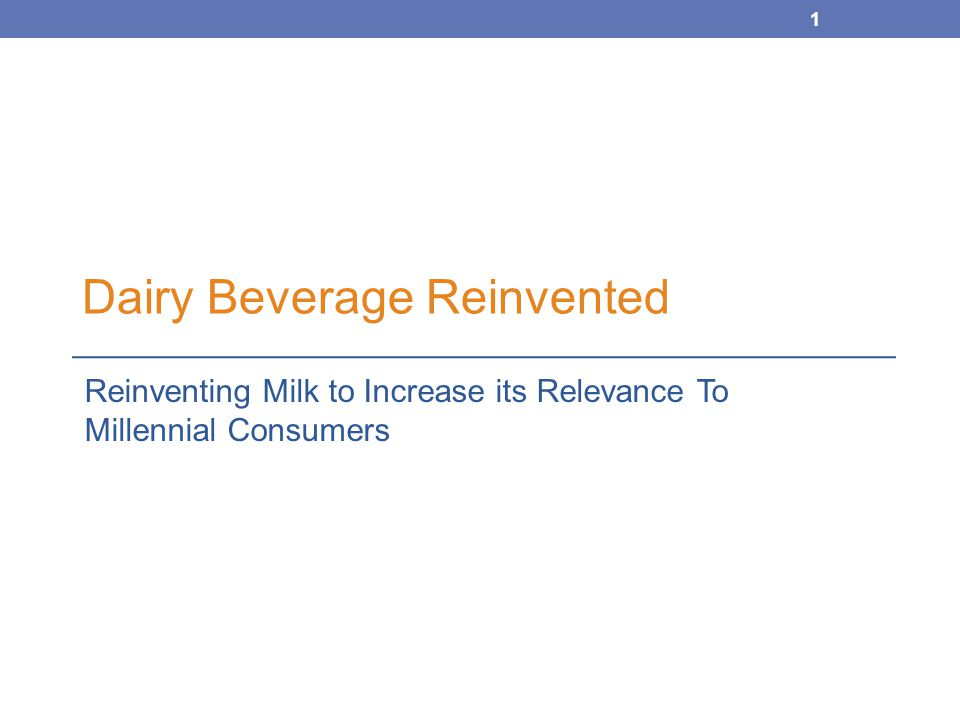Dairy Beverage Reinvented: Understanding the Millennial Goal: Grow milk/dairy consumption among the Millennial generation – influencers as individuals, parents and future leaders Research Objective: Understand current beverage habits and mindset of Millennials in order to develop new compelling beverage concepts that utilize milk and dairy ingredients 2