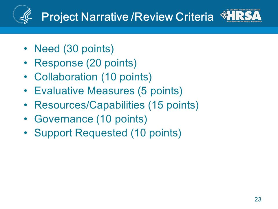 Project Narrative /Review Criteria Need (30 points) Response (20 points) Collaboration (10 points) Evaluative Measures (5 points) Resources/Capabiliti