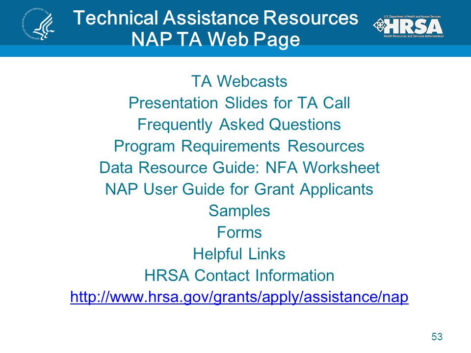 Technical Assistance Resources NAP TA Web Page TA Webcasts Presentation Slides for TA Call Frequently Asked Questions Program Requirements Resources D