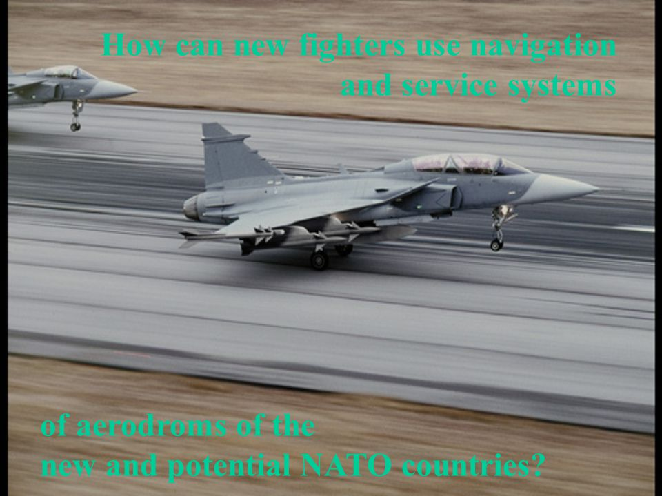 How can new fighters use navigation and service systems of aerodroms of the new and potential NATO countries?