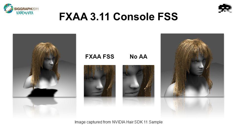 FXAA 3.11 Console FSS FXAA FSSNo AA Image captured from NVIDIA Hair SDK 11 Sample