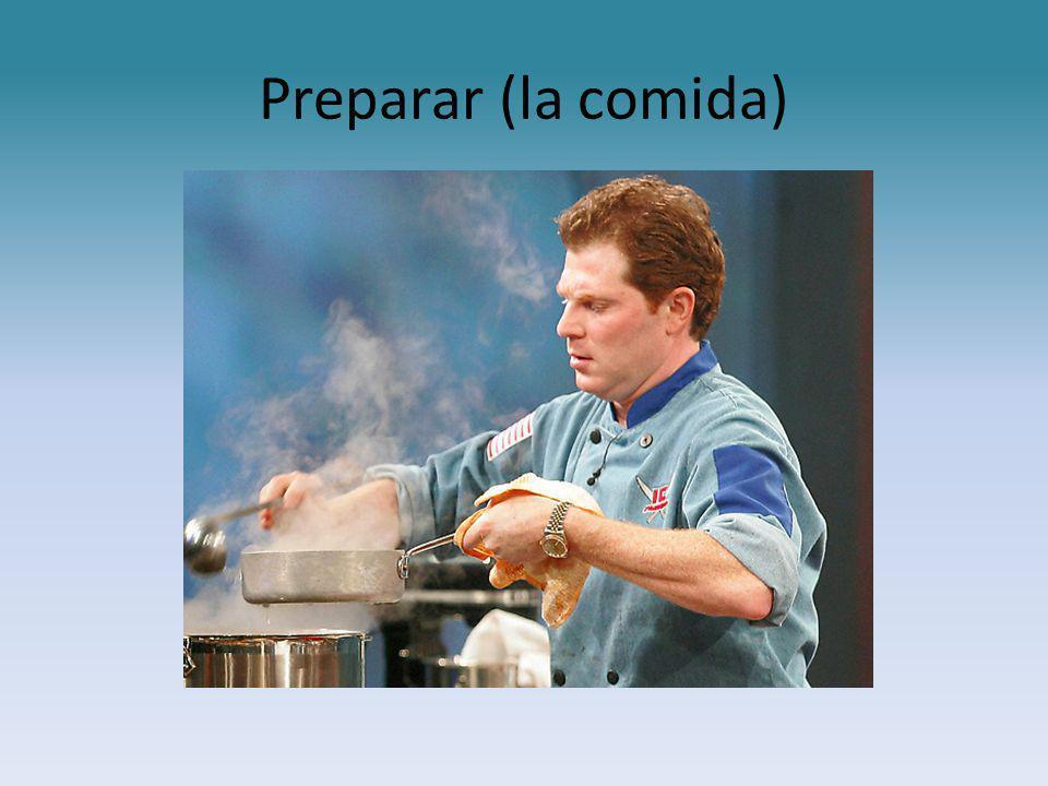 Preparar (la comida)