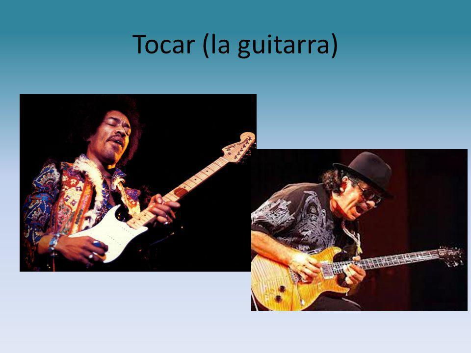 Tocar (la guitarra)