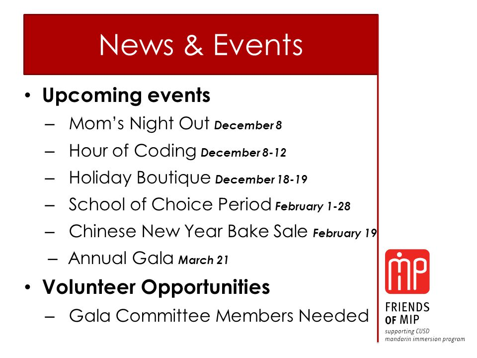News & Events Upcoming events – Mom's Night Out December 8 – Hour of Coding December 8-12 – Holiday Boutique December 18-19 – School of Choice Period February 1-28 – Chinese New Year Bake Sale February 19 – Annual Gala March 21 Volunteer Opportunities – Gala Committee Members Needed